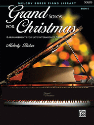 Grand Solos for Christmas, Bk 6