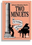 J.S. Bach's Two Minuets - Trumpet & Piano
