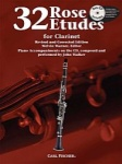 32 Rose Etudes for Clarinet with CD